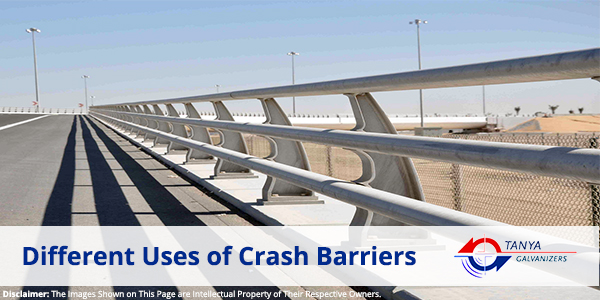Different Uses of Crash Barriers- Tanya Galvanizers in Gujarat