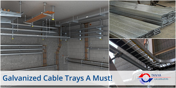 Galvanized Cable Trays A Must - Galvanizers