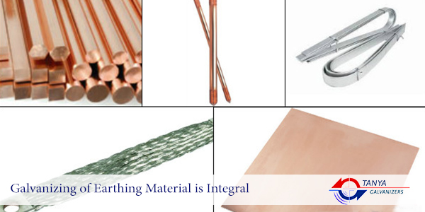 Galvanizing of Earthing Material is Integral | Tanya Galvanizers