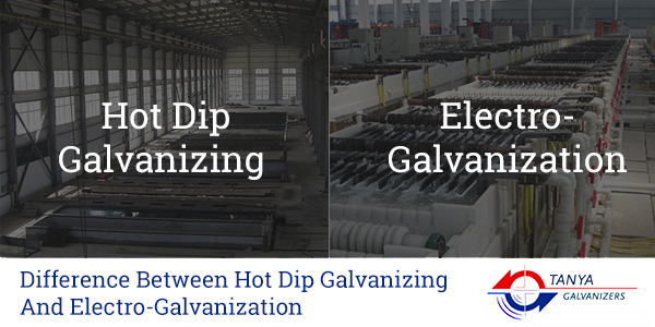 Difference Between Hot Dip Galvanizing And Electro-Galvanization