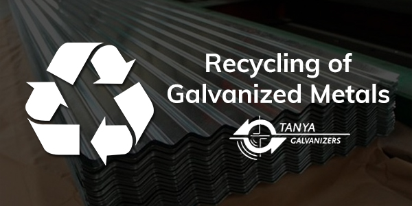 Recycling of Galvanized Metals-Tanya Galvanizers