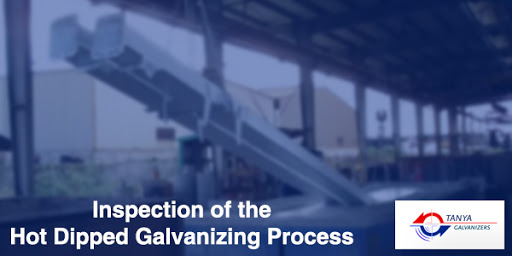 Inspection of the Hot Dipped Galvanizing Process