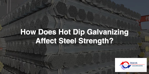 how-does-hot-dip-galvanizing-affect-steel-strength